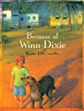 Front cover for the book Because of Winn-Dixie by Kate DiCamillo
