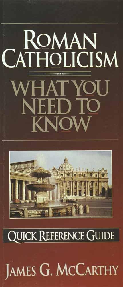 A Brief Guide to Roman Catholicism