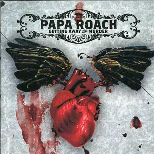 Getting Away With Murder / Papa Roach