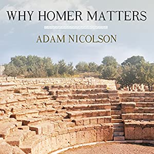 Why Homer Matters Audiobook