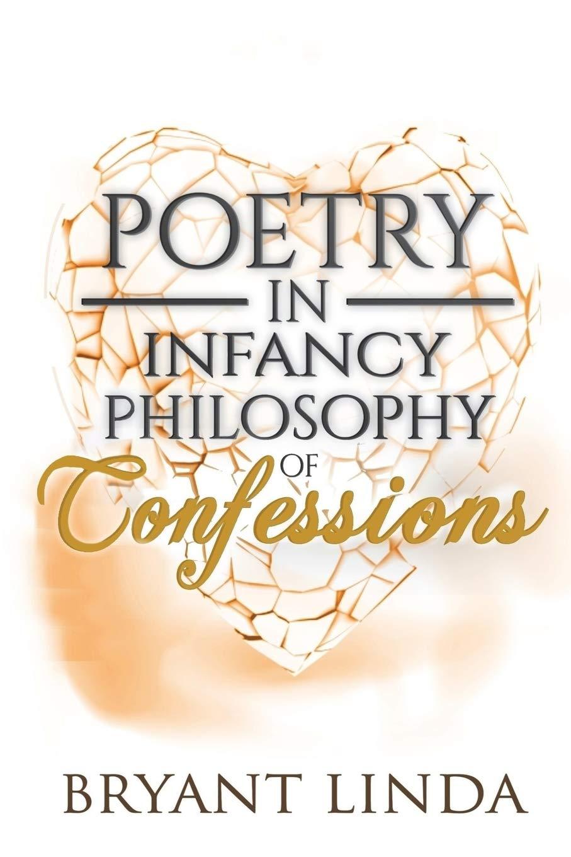 Read Online Poetry In Infancy: Philosophy Of Confessions (Volume 3) ebook