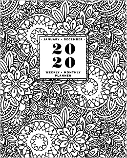 January - December | 2020 Weekly + Monthly Planner: Floral ...