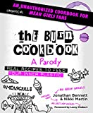 #4: The Burn Cookbook: An Unofficial Unauthorized Cookbook for Mean Girls Fans