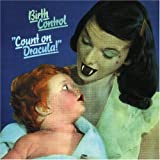 Count on Dracula by Birth Control