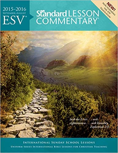 Esv Standard Lesson Commentary 2015 2016 Standard Publishing