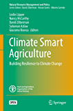 Climate Smart Agriculture: Building Resilience to Climate Change (Natural Resource Management and Policy Book 52) (English Edition)