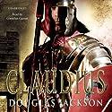 Claudius Audiobook by Douglas Jackson Narrated by Cornelius Garrett