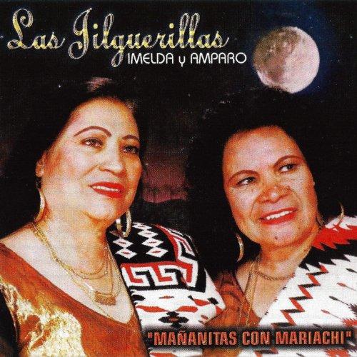 Las Jilguerillas Stream or buy for $8.99 · Mananitas Con Mariachi