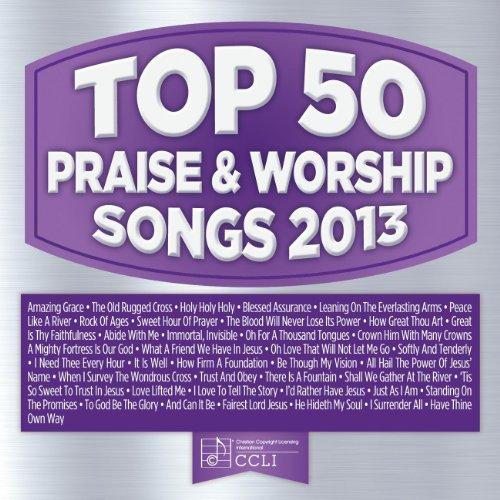 - Top 50 Praise & Worship Songs 2013