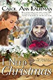 I Need Christmas (An Oakville Family Christmas Book 2)