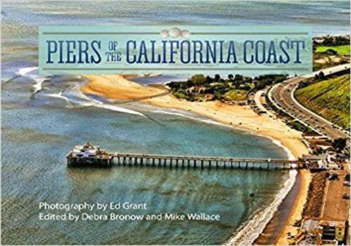 Book Piers of the California Coast by Ed Grant (2014)