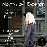 North of Boston | Robert Frost