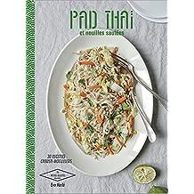 Pad Thaï et Nouilles sautées (Les Petites Recettes Hachette) (French Edition)