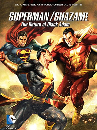 Superman/Shazam! The Return of Black Adam by