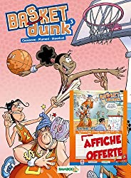Basket Dunk, Tome 3 :