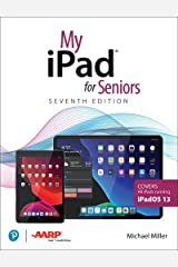 My iPad for Seniors (My...) Kindle Edition