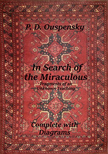 In Search of the Miraculous: Complete with Diagrams ()