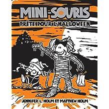 Mini-Souris : N° 9 - Prête pour l'Halloween