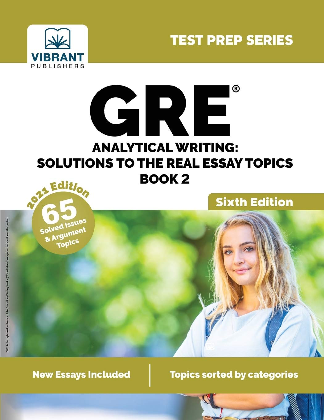 GRE Analytical Writing: Solutions to the Real Essay Topics – Book 2