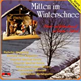 Mitten Im Winterschnee/Ad by Various (2001-08-21)