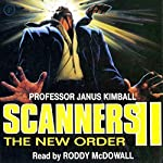 Scanners II: The New Order | Janus Kimball