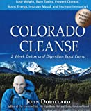 img - for Colorado Cleanse: 2 Week Detox and Digestion Boot Camp book / textbook / text book