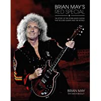 Brian May's Red Special Guitar: The Story of the Home-made Guitar That Rocked the World
