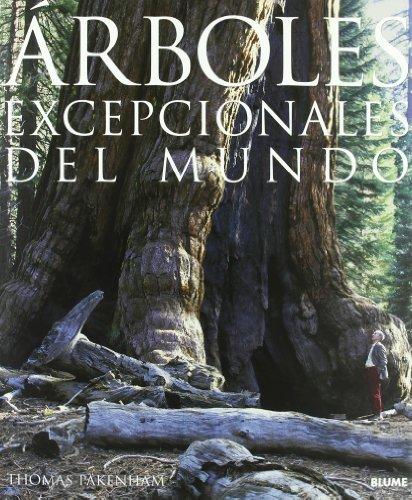 Descargar Libro Arboles Excepcionales Del Mundo Thomas Pakenham