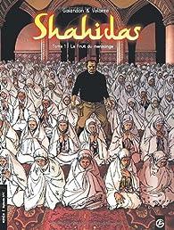 Shahidas, Tome 1 : Le Fruit du mensonge par Laurent Galandon