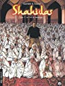 Shahidas, Tome 1 : Le Fruit du mensonge par Galandon