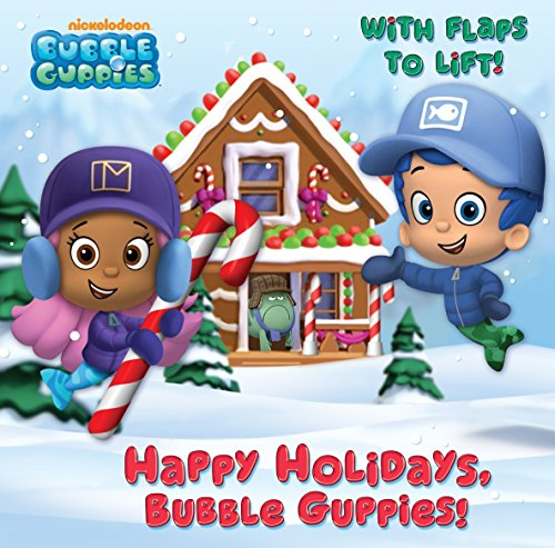 Happy Holidays, Bubble Guppies! (Bubble Guppies) ()