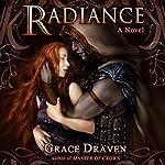 Radiance: Wraith Kings, Volume 1 | Grace Draven