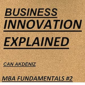 Business Innovation Explained Audiobook
