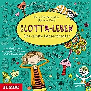Mein Lotta-Leben. Das reinste Katzentheater Hörbuch