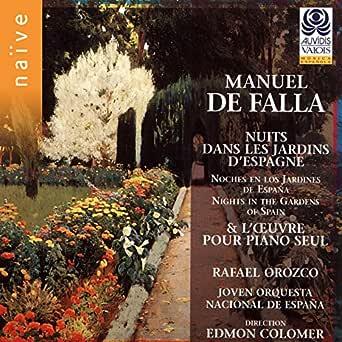 Noches en los Jardines de España: I. En el Generalife de Joven Orquesta Nacional de España, Edmon Colomer, Rafael Orozco en Amazon Music - Amazon.es
