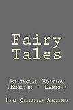 Fairy Tales: Fairy Tales: Bilingual Edition (English - Danish)