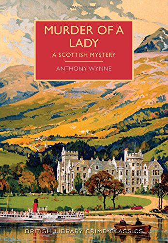 Murder of a Lady (British Library Crime Classics) ebook