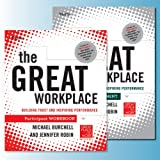 The Great Workplace Participant Workbook and Assessment Set: Building Trust and Inspiring Performance