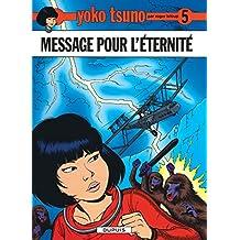 Yoko Tsuno 05 Message pour l'eternite