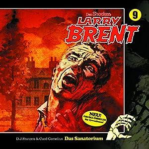 Das Sanatorium (Larry-Brent-Hörbuch 9) Hörbuch