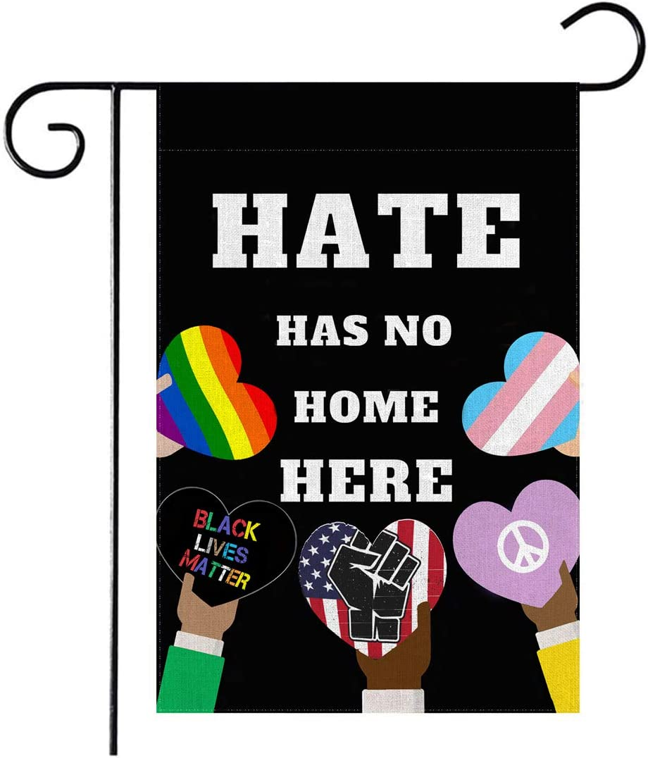 YIWANDA Hate Has No Home Here Garden Flag Decorative Hate Has No Place Here Garden Flag Double-Sided for Outdoor Yard Decoration 12.6 x 18 Inch