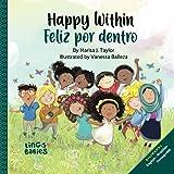 Happy within/ Feliz por dentro: English - Brazilian Portuguese Bilingual edition (Portuguese Edition)