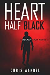 Heart Half Black (Becker Gray) Paperback