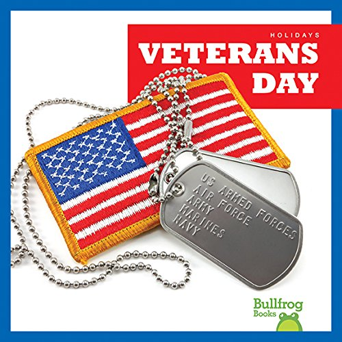 Veterans Day (Bullfrog Books: Holidays)