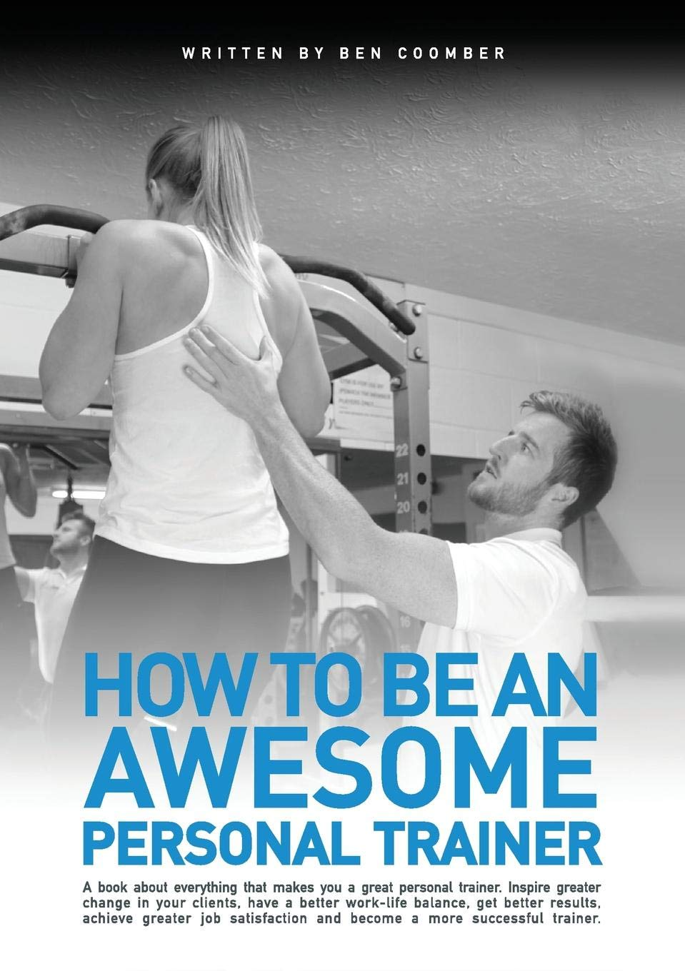 How To Be An Awesome Personal Trainer Amazon Ben Coomber