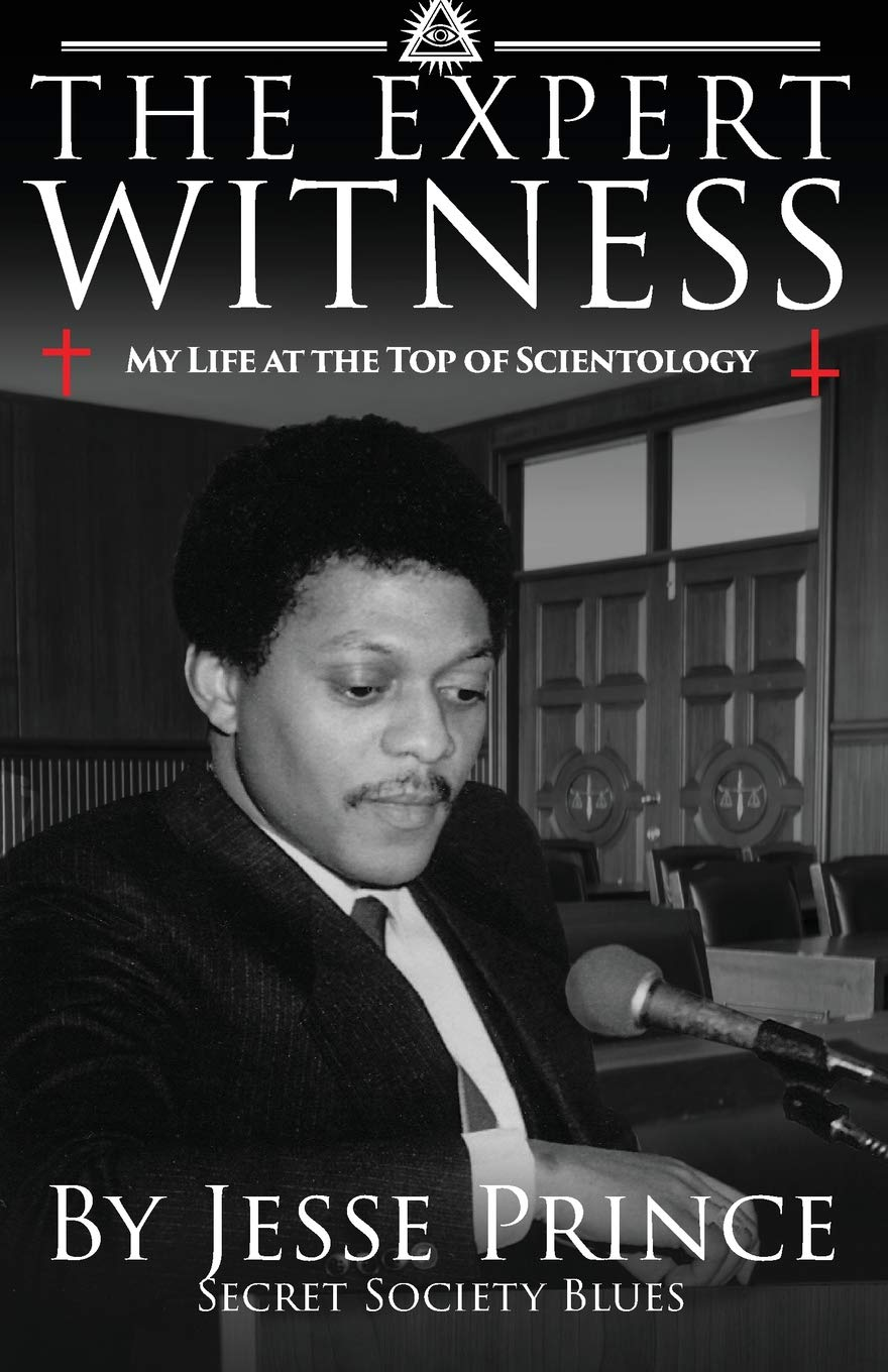 The Expert Witness: My Life at the Top of Scientology: Amazon ...