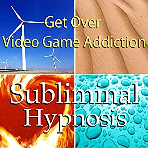 Get Over Video Game Addiction Subliminal Affirmations Audiobook