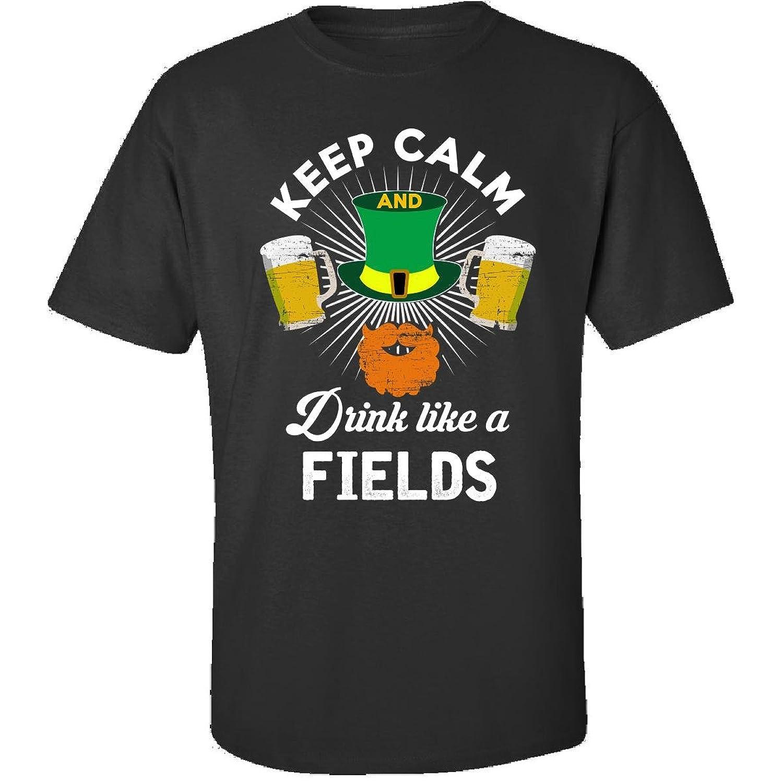 St Patricks Day Keep Calm Drink Like A Fields Gift - Adult Shirt