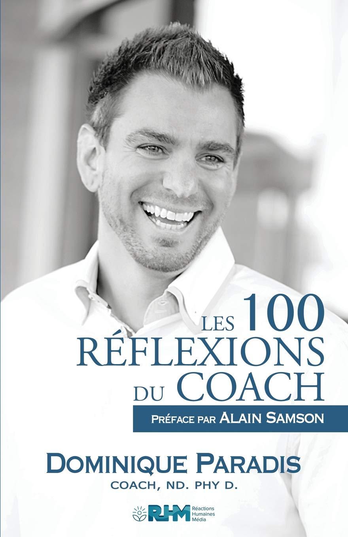 Read Online Les 100 Réflexions Du Coach (French Edition) PDF