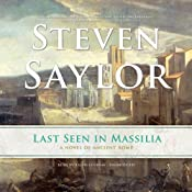 Last Seen in Massilia: Roma Sub Rosa Series, Book 8 | Steven Saylor